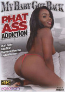 My Baby Got Back: Phat Ass Addiction Porn Movie