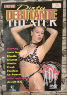 Dirty Debutante Theater Porn Video
