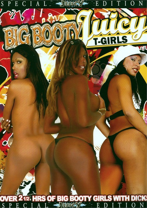 Big Booty Juicy T-Girls 2009 Juicy Entertainment Big Butt