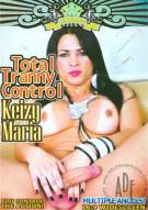Total Tranny Control: Keizy Maria Porn Movie