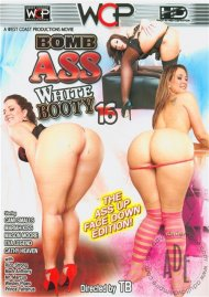 Bomb Ass White Booty 16 Porn Movie