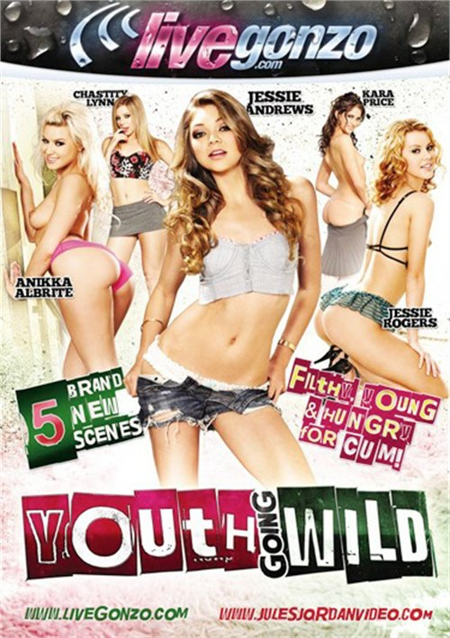 Youth Going Wild Jessie Andrews Gonzo Live Gonzo