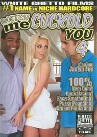 Watch Me Cuckold You 4 Porn Movie
