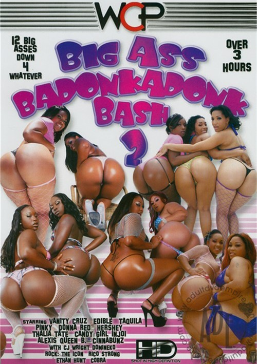 Big Ass Badonkadonk Bash 2