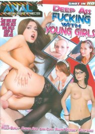 Deep Ass Fucking With Young Girls Porn Movie
