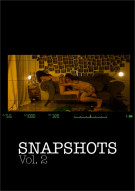 Snapshots Vol. 2 Porn Video