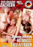 Heisse Muttis - Naturgeile Ueber 40 Frauen Porn Video