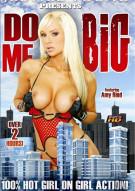Do Me Big Porn Movie