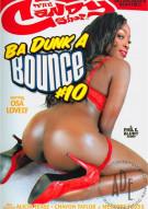 Ba Dunk A Bounce #10 Porn Movie