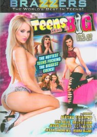 Teens Like It Big Vol. 12 Porn Video