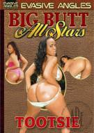 Big Butt All Stars: Tootsie Porn Movie