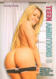 Teen Ambitions #6 Porn Movie