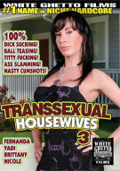 Transsexual Housewives 3 Porn Movie