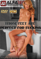Those Feet Are Perfect For Fucking Porn Video