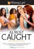 Almost Caught Porn Movie