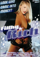 Filthy Rich Porn Movie