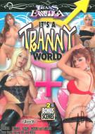 Its A Tranny World Porn Movie