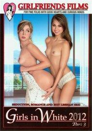 Girls In White 2012 Part 3 Porn Movie