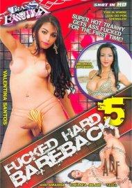 Fucked Hard Bareback 5 Porn Movie