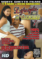 Lifestyles Of The Cuckolded 7 Porn Movie