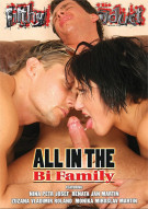 All In The Bi Family Porn Movie