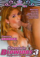 Shemale Blowjobs 3 Porn Movie