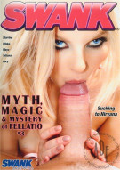 Myth, Magic & Mystery Of Fellatio #3 Porn Movie