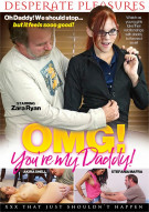 OMG! Youre My Daddy! Porn Movie