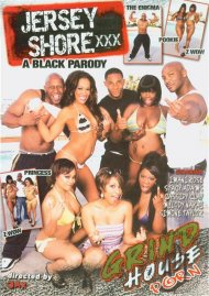 Jersey Shore XXX: A Black Parody Porn Video