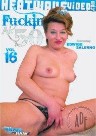 Fuckin At 50 #16 Porn Movie