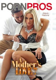 Mothers Love 7, A Porn Movie