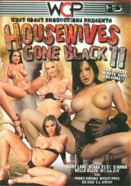 Housewives Gone Black 11 Porn Video