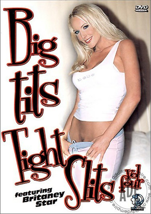 Big Tits Tight Slits Vol. 4 J.R. Carrington Davia Ardell Brittany Star