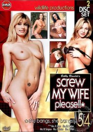 Screw My Wife, Please #54 Porn Movie