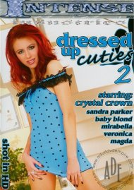 Dressed Up Cuties 2 Porn Movie
