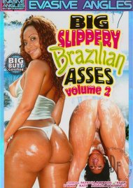 Big Slippery Brazilian Asses Vol. 2 Porn Video