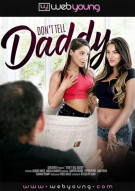 Dont Tell Daddy Porn Movie