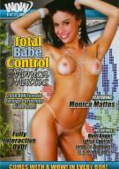 Total Babe Control: Monica Mattos Porn Movie