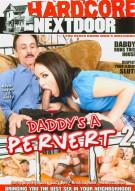 Daddys A Pervert 2 Porn Movie