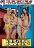 Mother-Daughter Exchange Club Part 43 Porn Movie