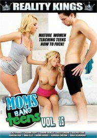 Moms Bang Teens Vol. 16 DVD porn movie from Reality Kings.