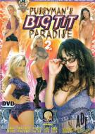 Pussymans Big Tit Paradise 2 Porn Movie