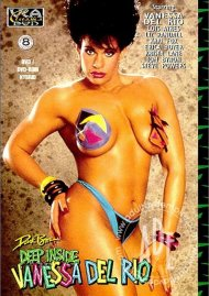 Deep Inside Vanessa Del Rio Porn Video