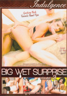 Big Wet Surprise Vol. 3 Porn Movie