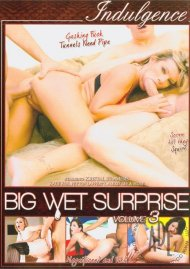 Big Wet Surprise Vol. 3 Porn Video