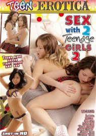 Sex With 2 Teenage Girls 2 Porn Video