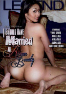 I Should Have Married An Asian Beauty Porn Movie
