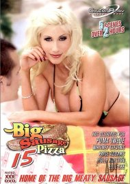 Big Sausage Pizza #15 Porn Movie