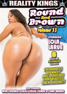 Round And Brown Vol. 33 Porn Movie