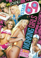 Star 69: Working Girls Porn Movie
